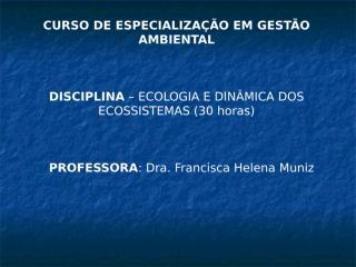 Ecologia e dinamica de ecossistemas.ppt_Saúde_amb.ppt