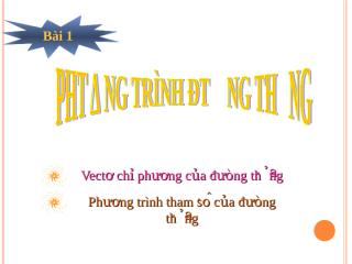 Chuong III 1 Phuong trinh duong thang.ppt