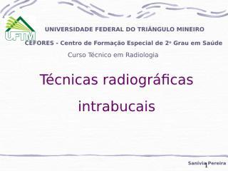 Técnicas radiográficas intrabucais.ppt