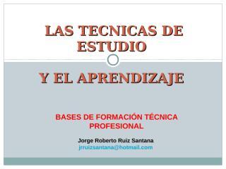 LAS TECNICAS DE ESTUDIO.ppt
