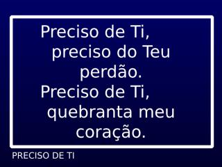 PRECISO DE TI.ppt